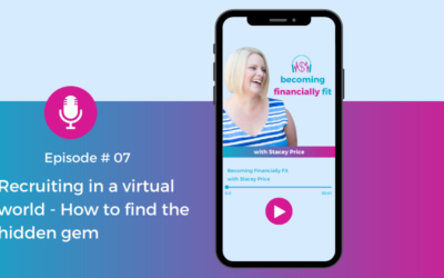 Ep 7 – Recruiting in a virtual world – how to find the hidden gem